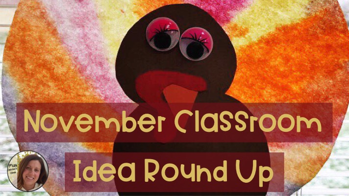 November Classroom Idea Round-Up