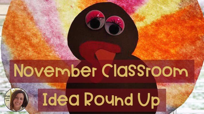 November Classroom Idea Round-Up