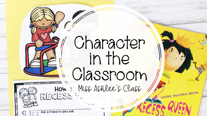 Character in the Classroom: Recess Queen Book Companion