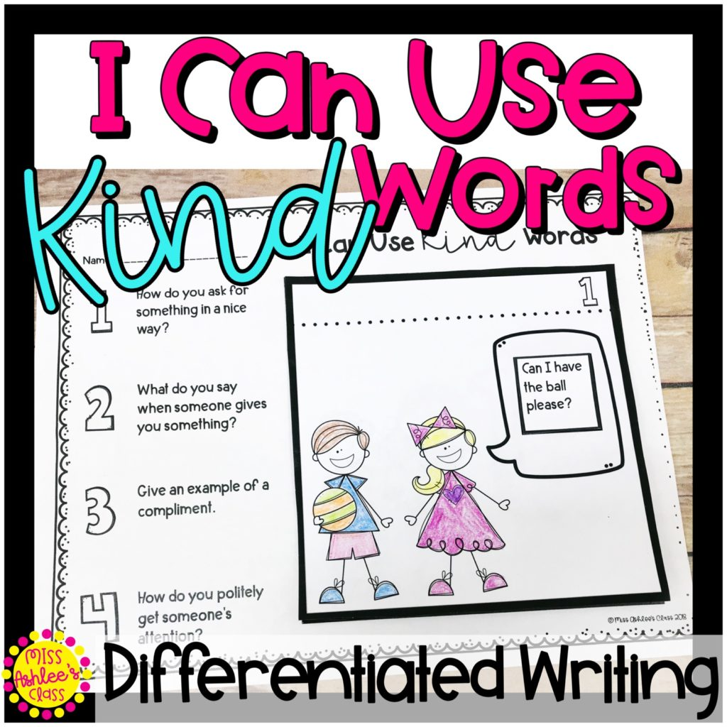 I can use kind words differentiated writing activity