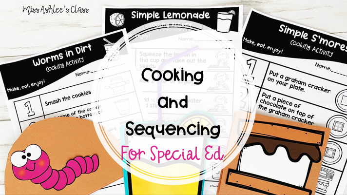 Cooking and Sequencing for Special Education