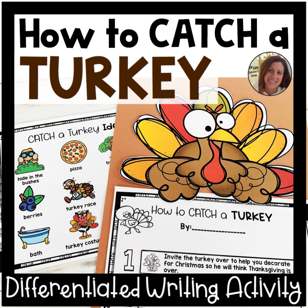how to catch a turkey differentiated writing prompt