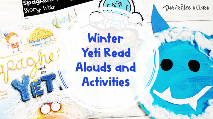 winter yeti read alouds and activities