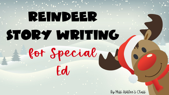 Reindeer Story Writing for Special Ed: A Writing Process Activity