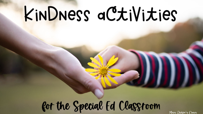 Kindness Activities for the Special Ed Classroom