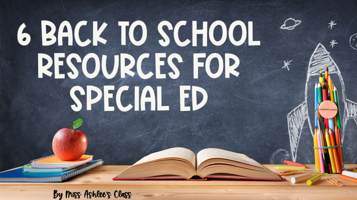 6 Fun Back to School Resources for Special Ed